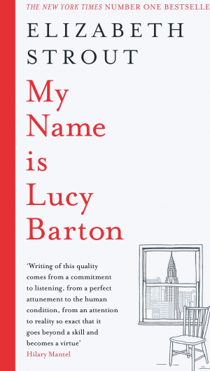 Elizabeth Strout – My Name is Lucy Barton