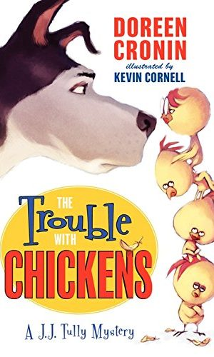 Trouble Chickens