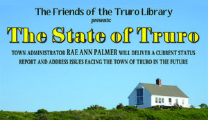 """""""The State of Truro"""" with Town Manager Rae Ann Palmer @ Truro Public Library 