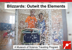 Blizzards: Outwit the Elements! With the Boston Museum of Science @ Truro Public Library | North Truro | Massachusetts | United States