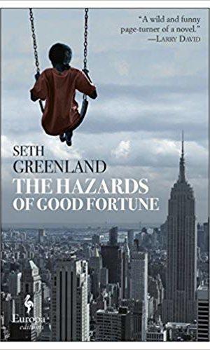 hazards of good fortune