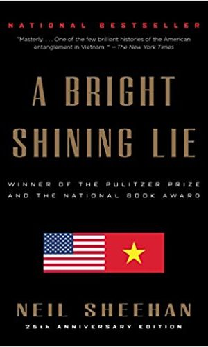 A Bright and Shining Lie