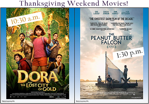Thanksgiving Weekend Movies! Dora and the Lost City of Gold and The Peanut Butter Falcon
