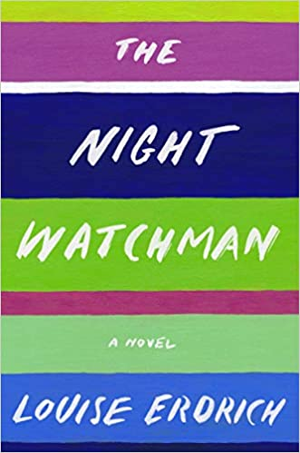 Bookcover of Night Watchman by Louise Erdich