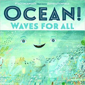 Book Cover: Ocean! Waves for All, by Stacy McAnulty