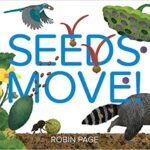 Book Cover: Seeds Move! By Robin Page