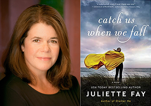 Image of author Juliette Fay alongside image of bookcover for her novel Catch Us When We Fall