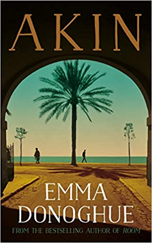"""book cover of """"Akin"""" by Emma Donaghue"""