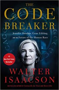 """Book cover of """"The Code Breaker"""" by Walter Isaacson"""